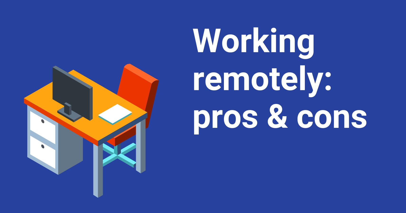 Working remotely pros cons